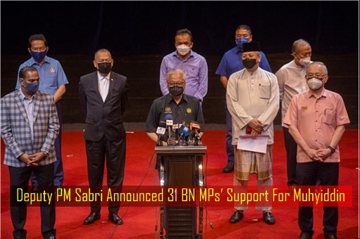 Deputy PM Sabri Announced 31 BN MPs Support For Muhyiddin