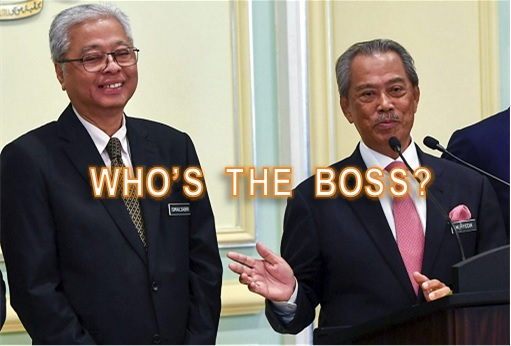 Muhyiddin Yassin and Ismail Sabri - Who's The Boss
