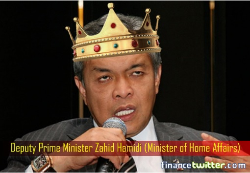 Deputy Prime Minister Zahid Hamidi - Minister of Home Affairs