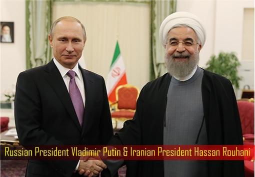Russian President Vladimir Putin & Iranian President Hassan Rouhani