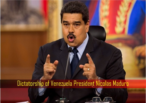 Dictatorship of Venezuela President Nicolas Maduro