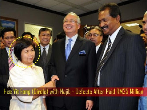 Hee Yit Fong with Najib - Defects After Paid RM25 Million