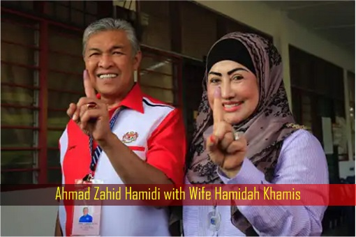 Ahmad Zahid Hamidi with Wife Hamidah Khamis