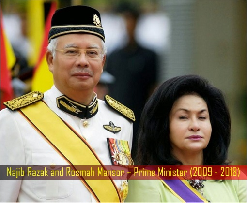 Najib Razak and Rosmah Mansor – Prime Minister - 2009 - 2018
