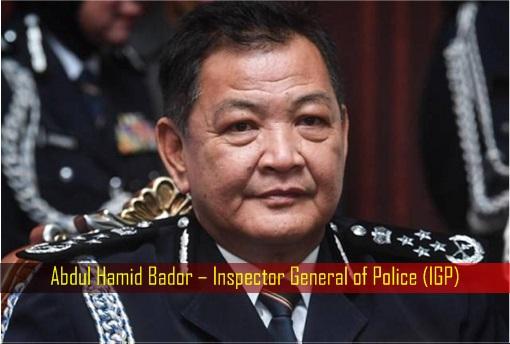 Abdul Hamid Bador – Inspector General of Police - IGP