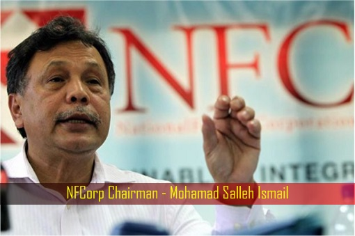 NFCorp Chairman - Mohamad Salleh Ismail