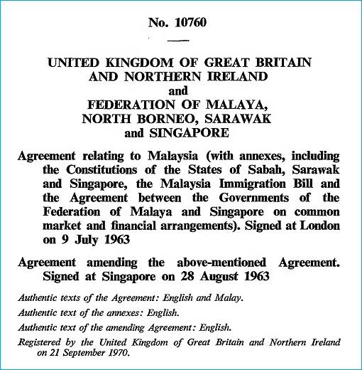 Agreement 10760 - Formation of Malaysia 1963 - United Kingdom, Federation of Malaya, North Borneo, Sarawak and Singapore